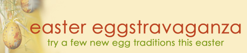 Eggstravaganza: Easter Tradition