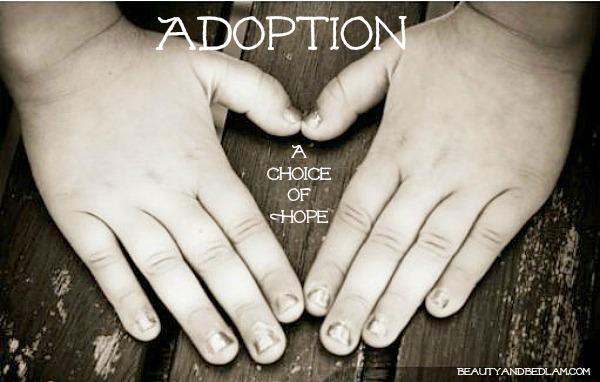 My Adoption: A Choice of Hope
