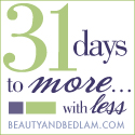 31 Days to More with Less: How Much Do You Want It?