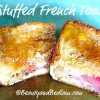 Stuffed French Toast Casserole with Fruit