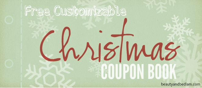 The BEST KIND of PRESENT! The personalized gift that keeps on giving!! FREE customizable Homemade Coupon book.