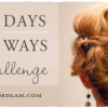 30 Days – 30 Ways Hair Challenge