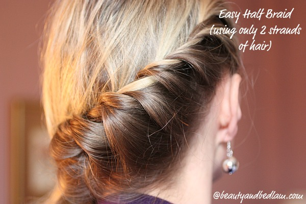 Easy Half Braid Easy Half Braid (perfect for long or shorter hair)