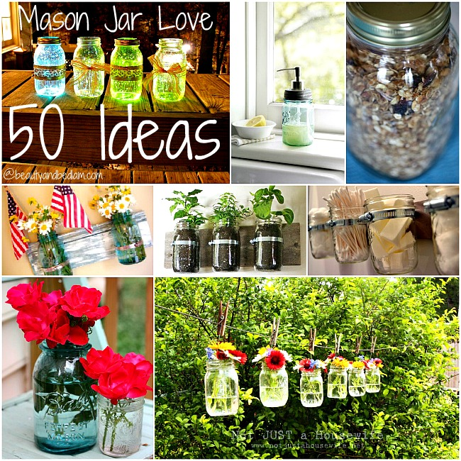 Mason Jar collage Mason Jar Love! 50 Fabulous Ideas To Inspire