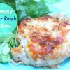 Cheesey Cheddar Ranch Chicken