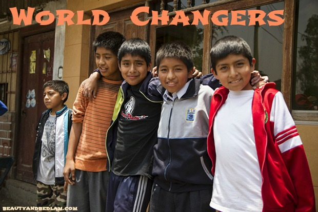 World Changers Boys Will Be Boys, but... (Peru: Day 3)