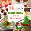 10 Super Fun, Christmas Rice Krispie Treat Ideas