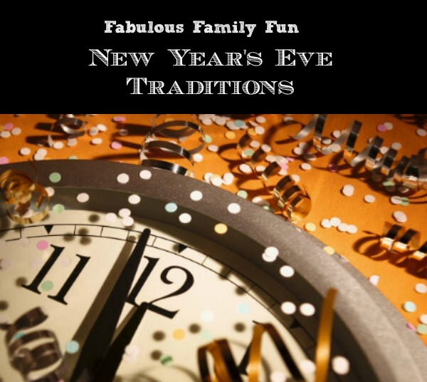 New Year's Eve Traditions, Family Fun Ideas for New Year's Eve (& Day)