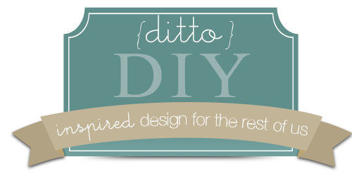 Ditto DIY (Inspired Design for the Rest of Us)