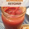 Better Than Bought Homemade Ketchup (all natural)