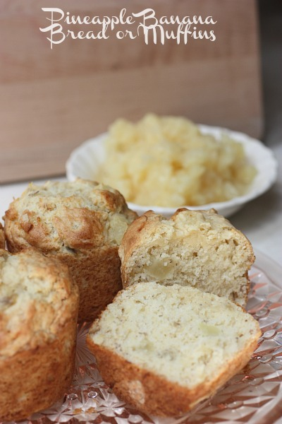 Pineapple Banana Muffins (or Bread)