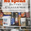 My No Spend Pantry Challenge & Meal Ideas
