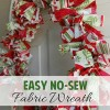 Adorable and Easy, No Sew Fabric Wreath