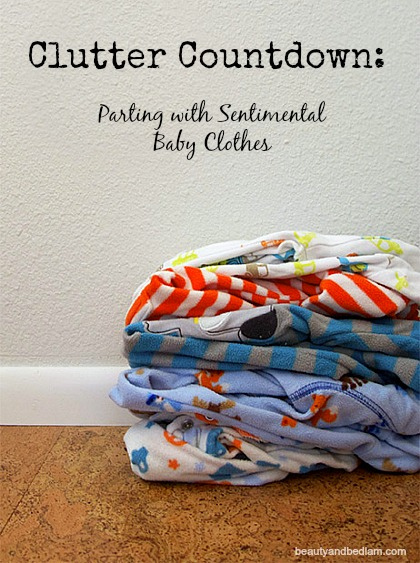 Clutter Countdown - great ideas for parting with sentimental baby clothes