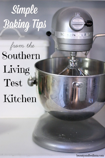 Important Baking Tips (from my behind the scenes trip to Southern Living)