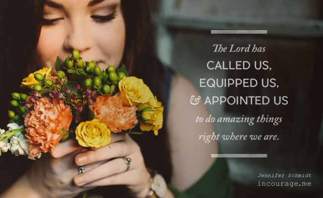 The Lord has called , equipped and appointed us to do mighty things