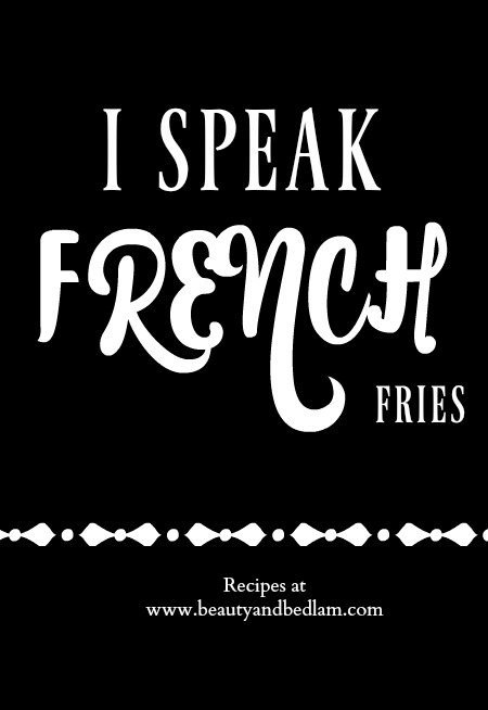 i-speak-french-fries-recipes-at-beautyandbedlam-com